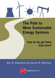 The Path to More Sustainable Energy Systems: How Do We Get There from Here?