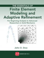 The Essentials of Finite Element Modeling and Adaptive Refinement cover