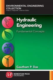 Hydraulic Engineering: Fundamental Concepts