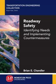 Roadway Safety: Identifying Needs and Implementing Countermeasures