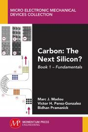 Carbon: The Next Silicon? Book 1 Fundamentals