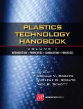 Plastics Technology Handbook, Vol 1