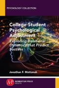 College Student Psychological Adjustment: Exploring Relational Dynamics