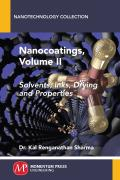 Nanocoatings, Volume II: Solvents, Inks, and Properties