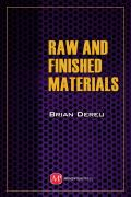 Raw and Finished Materials