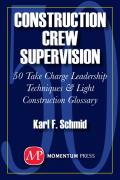 Construction Crew Supervision