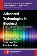 Advanced Technologies in Biodiesel: New Advances in Designed and Optimized Catal