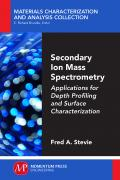 Secondary Ion Mass Spectrometry: Applications for Depth Profiling and Surface Ch