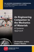 An Engineering Companion to the Mechanics of Materials: A Systems Approach