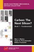 Carbon: The Next Silicon? Book 1 Fundamentals