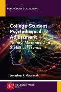 College Student Psychological Adjustment: Theory, Methods and Statistical Trends