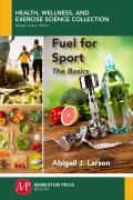 Fuel For Sport: The Basics