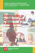 Depression in Childhood and Adolescence: A Guide for Practitioners