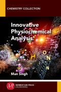 Innovative Physiochemical Analysis of Liquid Systems