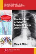 Gradual Loss of Mental Capacity from Alzheimer's