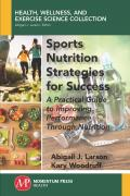 Sport Nutrition Strategies for Success